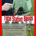 Total Station basics - An Introduction & Simple Guide to Using the Leica Total Station